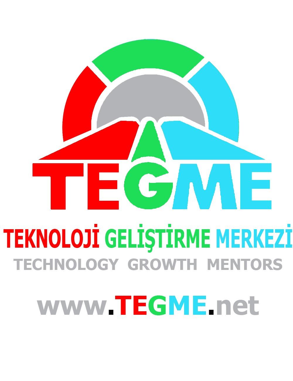 TEGME - TEKNOLOJİ GELİŞTİRME MERKEZİ - TECHNOLOGY GROWTH MENTORS - www.tegme.net / sümeyra kaymakçı